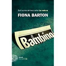 Il bambino: (ex The Silence) (Einaudi. Stile libero big) (Italian Edition)
