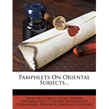 Pamphlets On Oriental Subjects.