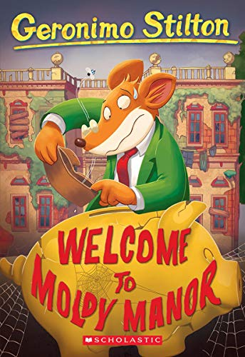 Welcome To Moldy Manor (Geronimo Stilton)