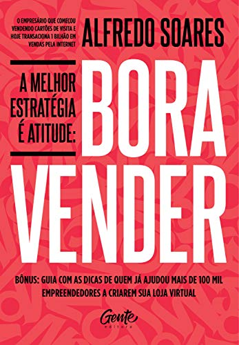 A melhor estratégia é atitude: Bora vender (Portuguese Edition ...