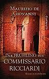 Der Frühling des Commissario Ricciardi: Kriminalroman (suhrkamp taschenbuch)