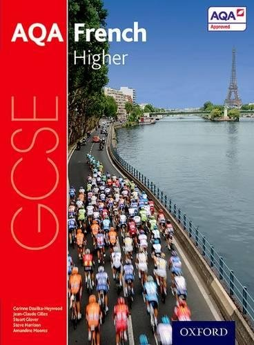 AQA GCSE French: Higher Student Book por Steve Harrison