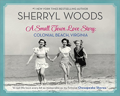 A Small Town Love Story: Colonial Beach, Virginia (English Edition) (Nc-pick)