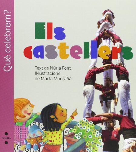 Els castellers (Què celebrem?)