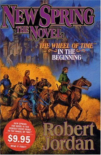 New Spring: The Novel (Wheel of Time) by Robert Jordan (2005-01-03) par Robert Jordan