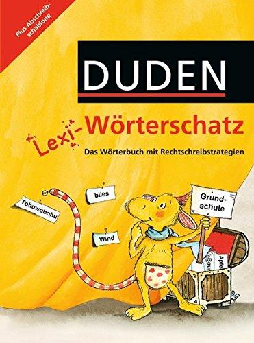 Lexi-Wörterschatz: 2.-4. Schuljahr - Wörterbuch mit Abschreibschablone: Festeinband