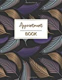 Appointment Book: Dated Weekly & Daily APPT Planner With 15 Minute Increments Hourly Schedule