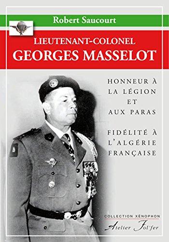 Lieutenant-colonel Georges Masselot par Robert Saucourt