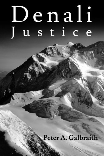 Denali Justice by Galbraith, Peter A (2014) Paperback