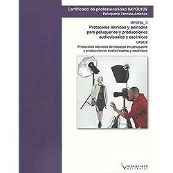 UF0828 Protocolos técnicos de trabajos en peluquería y producciones audiovisuales y escénicas: MF0794_3 Protocolos técnicos y peinados para escénicas (Cp - Certificado Profesionalidad)