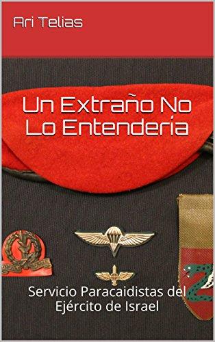 un-extrao-no-lo-entendera-servicio-paracaidistas-del-ejrcito-de-israel
