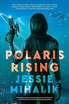 Polaris Rising: A Novel (The Consortium Rebellion Book 1) (English Edition)