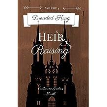 Dreaded King: Heir Raising (English Edition)