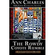 The Rowdy Coyote Rumble (Jackrabbit Junction Humorous Mystery) (Volume 4) by Ann Charles (2016-01-23)