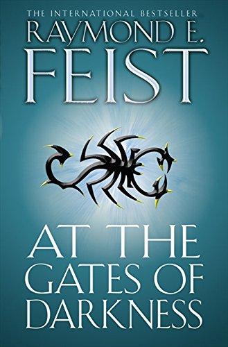 At the Gates of Darkness (The Riftwar Cycle: The Demonwar Saga Book 2, Book 26)