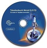 Tabellenbuch Metall 8.0, 1 CD-ROMFormeln & Tabellen interaktiv. Einzellizenz