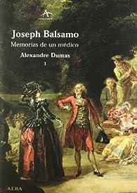 Joseph Balsamo: Memorias de un médico par Alejandro Dumas