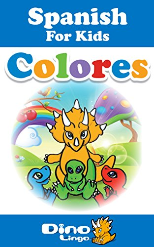 Spanish for Kids - Colors Storybook: Spanish language lessons for children