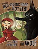 Honestly, Red Riding Hood Was Rotten! (The Other Side of the Story) (English Edition)