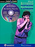 Paul Butterfield - Blues Harmonica Master Class: Book/CD Pack [With CD] (Listen & learn. Harmonica)