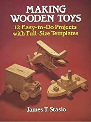 Making Wooden Toys (Dover Woodworking)