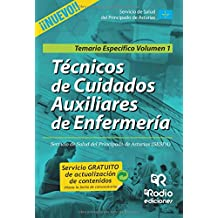 Técnicos en Cuidados Auxiliares de Enfermería. Temario especifico. Volumen 1. SESPA (OPOSICIONES)