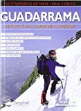 Guadarrama - iniciacion al alpinismo invernal (Guias De Escalada)
