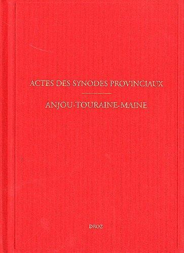 Actes des Synodes Provinciaux. Anjou-Touraine-Maine (1594-1683) sous-série des Archives des Eglises réformées de France 2