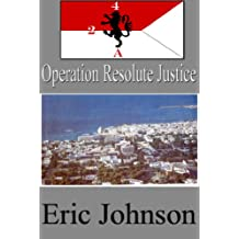 2-4 Cavalry Book 10: Operation Resolute Justice (Military Scifi) (English Edition)