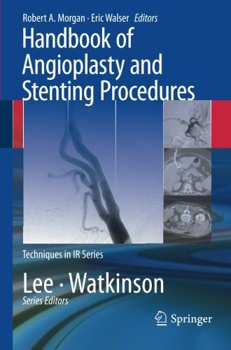 Handbook of Angioplasty and Stenting Procedures (Techniques in Interventional Radiology) (2010-01-05)