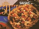 The Best 50 Salsas by Christie Katona (1995-02-01)