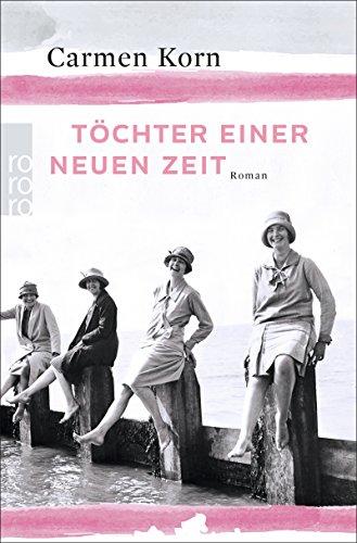 Buchcover Töchter einer neuen Zeit (Jahrhundert-Trilogie, Band 1)