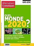 Alternatives Economiques Hors-série N119 - Quel monde en 2020 ?...