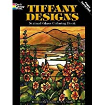 Tiffany Designs Stained Glass Coloring Book (Dover Design Stained Glass Coloring Book)