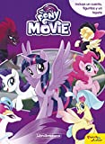 My Little Pony. The Movie. Libroaventuras: Con un tapete y figuritas