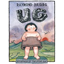 Ug: Boy Genius of the Stone Age and His Search for Soft Trousers by Briggs (2002-08-01)