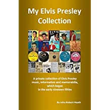 My Elvis Presley Collection (English Edition)