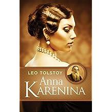 ANNA KARENINA by Leo (Lev) Tolstoy (English Edition)