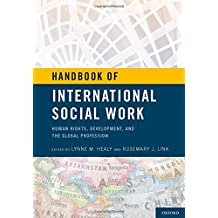Handbook of International Social Work: Human Rights, Development, and the Global Profession