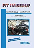 Fit im Beruf - Kraftfahrzeug-Mechatronik: Arbeitsbuch mit Lernfeldern
