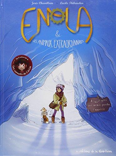 Enola et les animaux extraordinaires, Tome 4 : Le yti qui avait perdu l'apptit