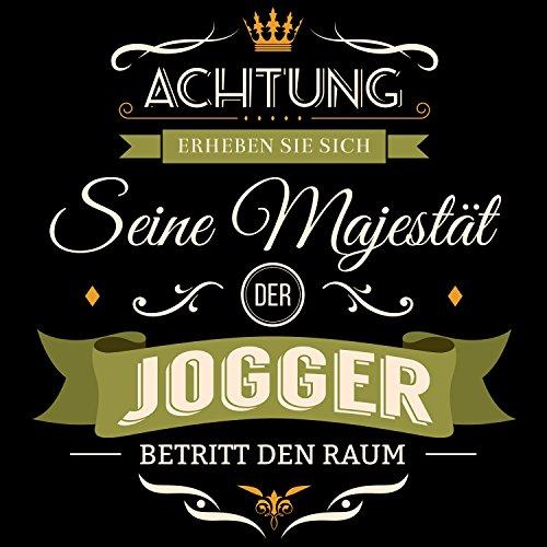 Fashionalarm Herren T-Shirt - Seine Majestät der Jogger betritt den Raum | Fun  Shirt ...