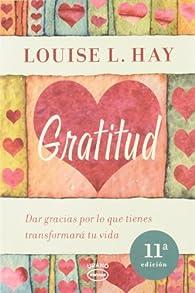 Gratitud par Louise Hay