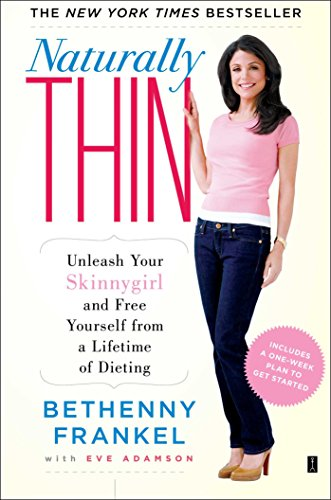 Naturally Thin: Unleash Your SkinnyGirl and Free Yourself from a Lifetime of - Housewives Dvd Atlanta