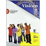 Visions. Con grammatica. Con espansione online. Per la Scuola media. Con 2 CD Audio. Con DVD-ROM: 1