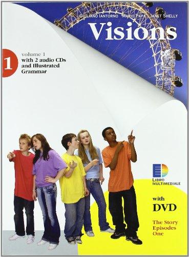 Visions. Con grammatica. PEr la Scuola media. Con 2 CD Audio. Con DVD-ROM. Con espansione online: 1