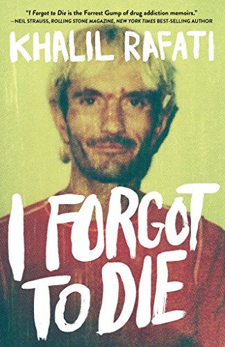 I Forgot to Die (English Edition) por Khalil Rafati