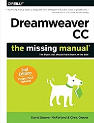 Dreamweaver CC: The Missing Manual: Covers 2014 release (Missing Manuals) by McFarland, David Sawyer, Grover, Chris (2014) Paperback