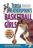Teresa Weatherspoon′s Basketball for Girls