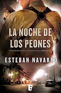 La noche de los peones par Esteban Navarro